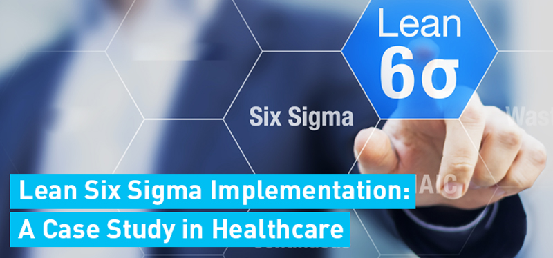Lean six sigma implementation: A ca...