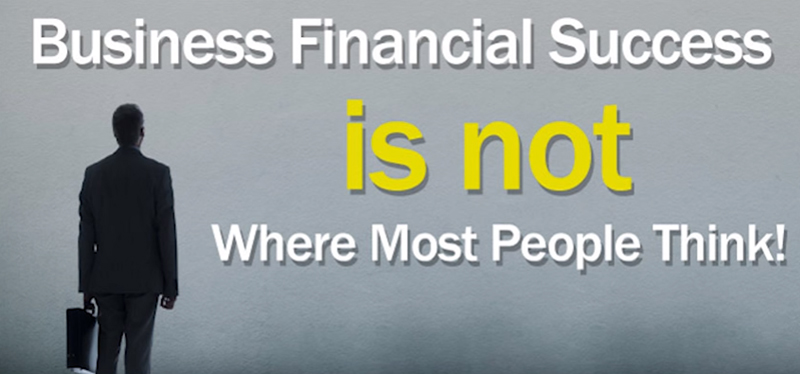 Business Financial Success is not w...